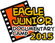 EAGLE JUNIOR Documentary Camp